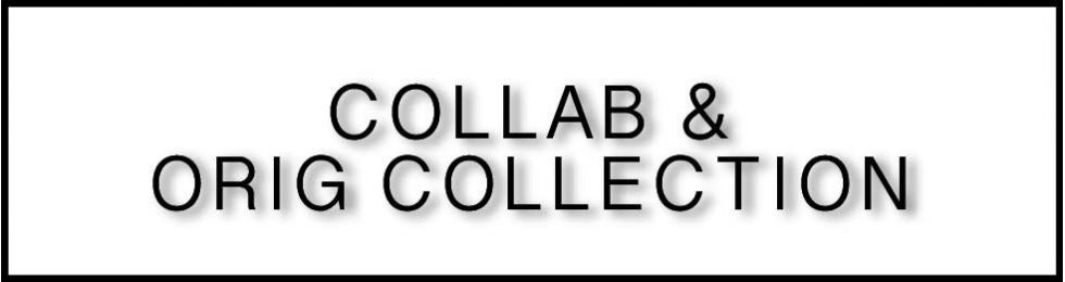 Collab & Orig Collection